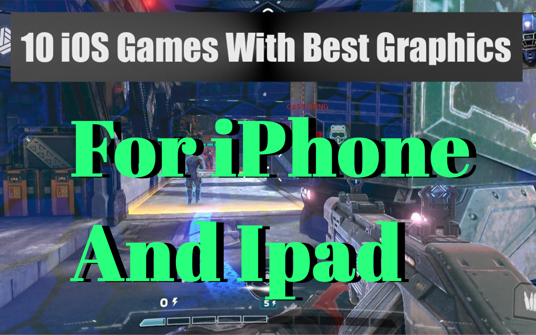 Top 10 Best Graphical iOS Games iphone ipad 2018