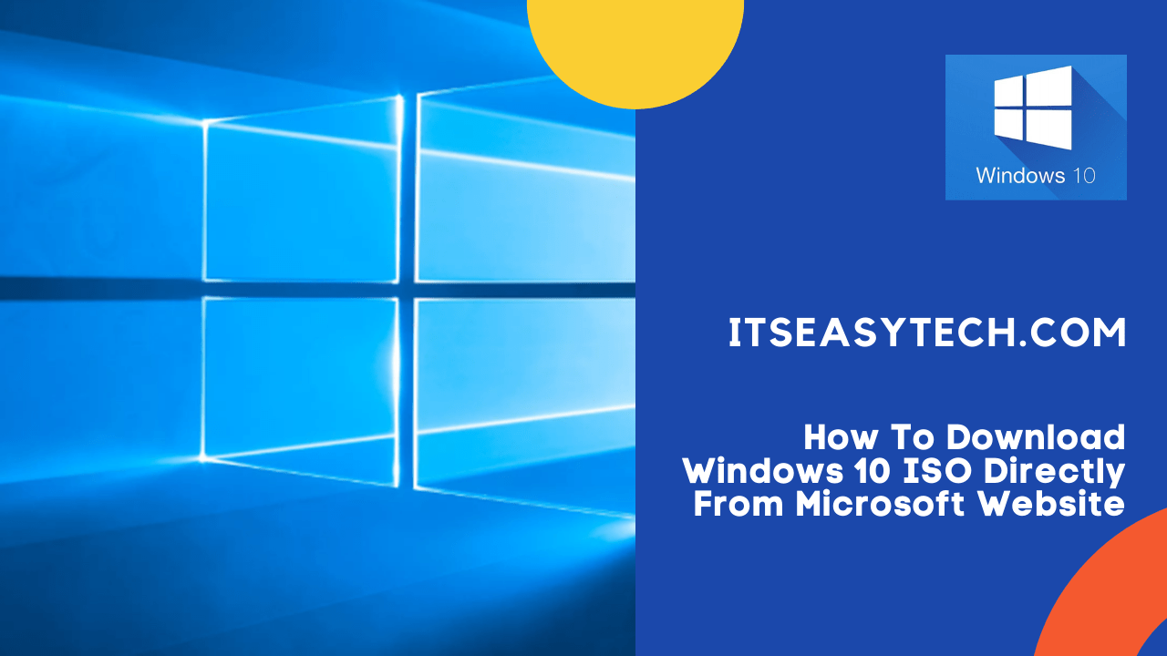 How To Download Windows 10 ISO DIrectly From Microsoft