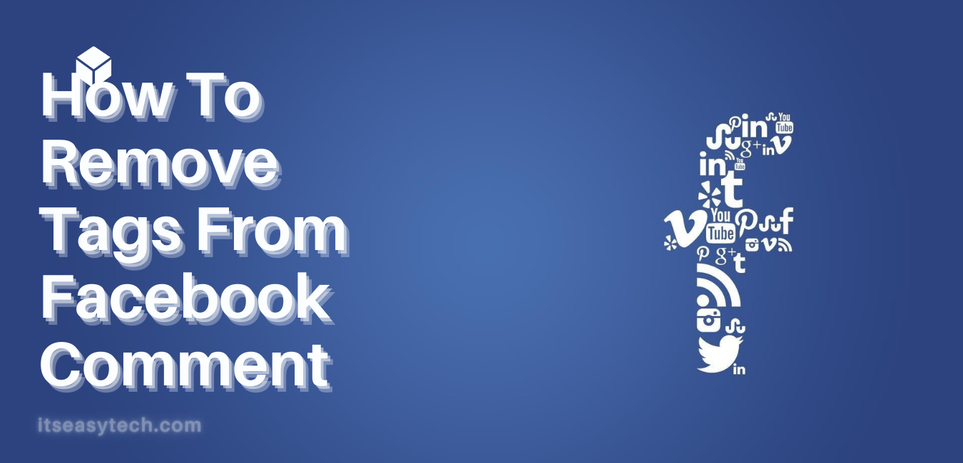 How To Remove Tag From Facebook Comment
